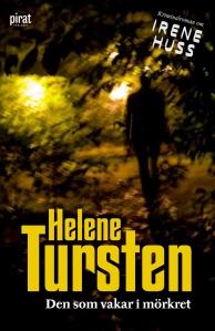 Den som vakar i mörkret –Helene Tursten